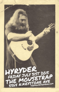 Hyryder- Jerry Garcia 73rd Birthday Eve - Friday, July 31st
