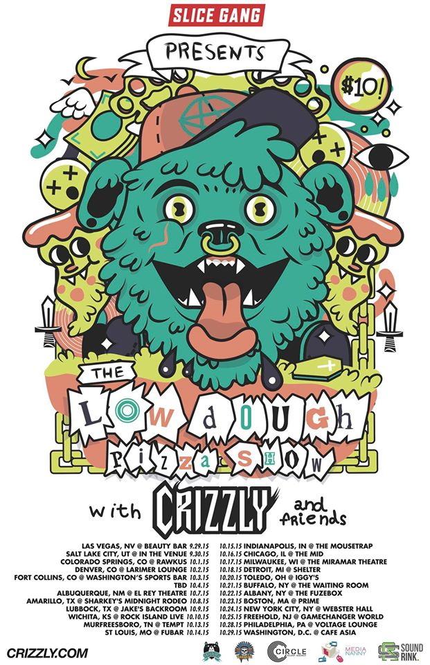 IndyMojo & Slice Gang Presents: Low Dough Pizza Show w/ Crizzly & Friends